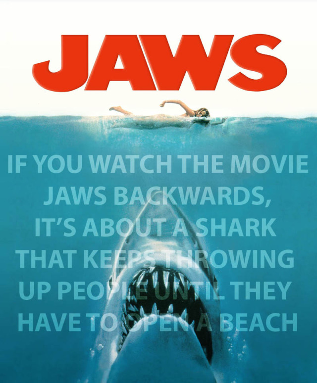 if-you-watch-the-movie-jaws-backwards